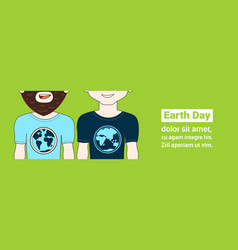 earth day poster with closeup two hipster man vector image
