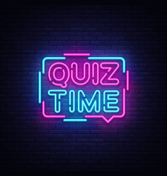 Quiz time announcement poster neon signboard vector