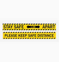 stay safe 15 meters apart please keep safe vector image