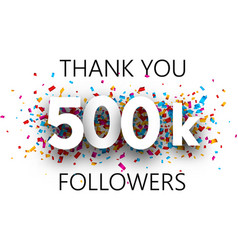 Thank you 500k followers card with colorful vector