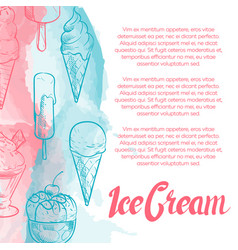 Dessert poster with hand drawn ice cream and vector