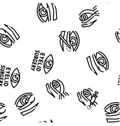 Eyelid surgery healthy seamless pattern vector