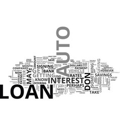 auto loans a quick guide text word cloud concept vector image