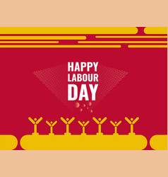 happy labour day poster design vector image