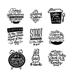 Coffee themed hand drawn calligraphy quotes vector