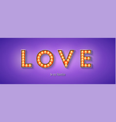glowing letters love be my valentine vintage vector image