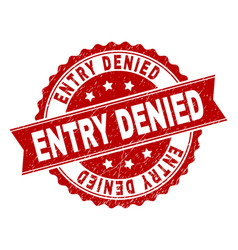 scratched textured entry denied stamp seal vector image