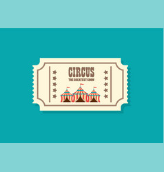 vintage retro circus ticket vector image
