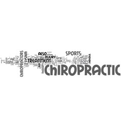 why chiropractic is a good idea text word cloud vector image