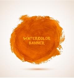 Abstract circle orange watercolor hand-drawn vector image vector image