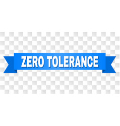 Blue ribbon with zero tolerance title vector