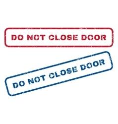 Do Not Close Door Rubber Stamps vector