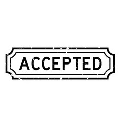 Grunge black accepted word rubber seal stamp on vector