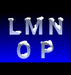 L m n o p letters with snow caps vector