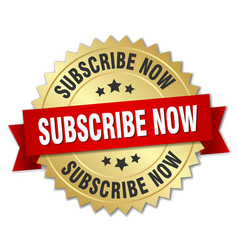 Subscribe now 3d gold badge with red ribbon vector