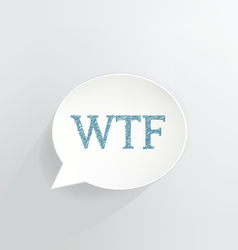 WTF Sign vector image
