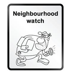 Neighbourhood Watch Information Sign vector image