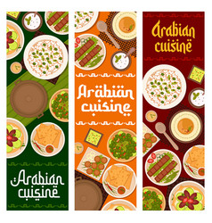 Arabian cuisine restaurant meals banners vector