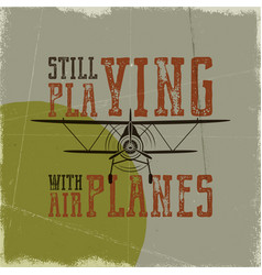 flight poster in retro style still playing with vector image