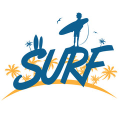 surf lettering with surfer on palm tree background vector image