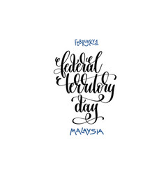 February 1 - federal territory day - malaysia vector