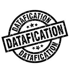 datafication round grunge black stamp vector image