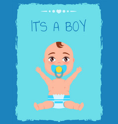 its a boy poster toddler infant in diaper pacifier vector image