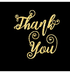 Golden glitter words Thank You on black background vector image vector image