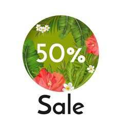 sale banner with tropical flowers and plants vector image
