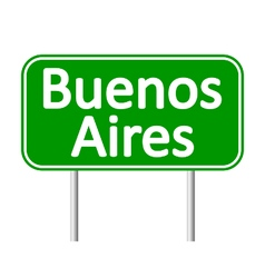 Buenos aires road sign vector