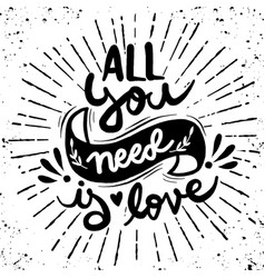 Calligraphic all you need is love vector