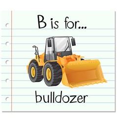 Flashcard letter B is for bulldozer vector