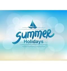 Summer holidays - typographic design vector