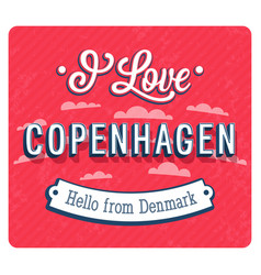 Vintage greeting card from copenhagen vector