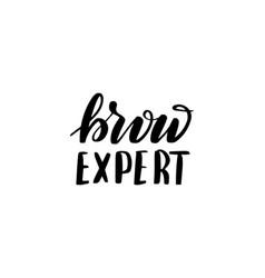 Brush lettering brow expert vector