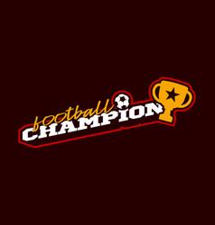 Champion 2020 football logo modern professional vector