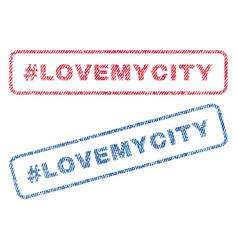 Hashtag lovemycity textile stamps vector