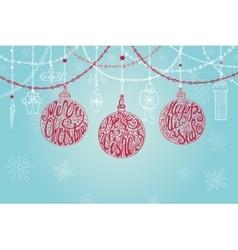 Christmas ballgarlandsNew year card vector image