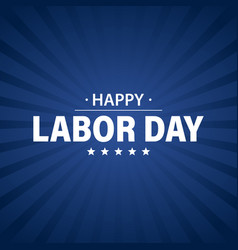 labor day holiday banner happy labor day greeting vector image