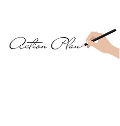 Business hand writing action plan vector