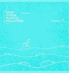 stop ocean plastic pollution ecological vector image