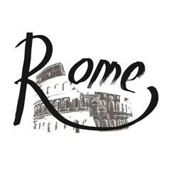 lettering hand drawn rome against the backdrop of vector image