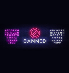 banned neon text banned neon sign design vector image