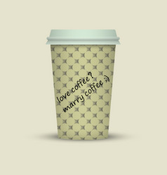 Coffee cup with words love coffee marry coffee vector