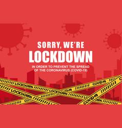 covid19-19 lockdown coronavirus lockdown vector image