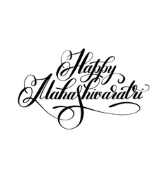 Happy Mahashivaratri handwritten ink lettering vector