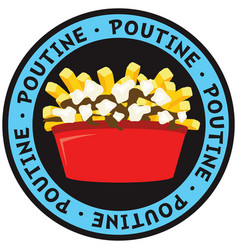 poutine canadian dish made fries potatoes vector image