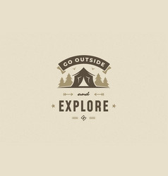 quote typography with hand drawn camping tent in vector image