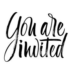 you are invited lettering vector image