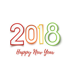happy new year 2018 colorful paper design pn vector image vector image